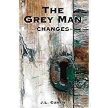 The Grey Man- Changes