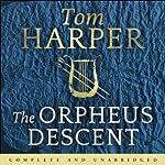 The Orpheus Descent | Tom Harper