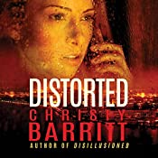 Distorted | Christy Barritt
