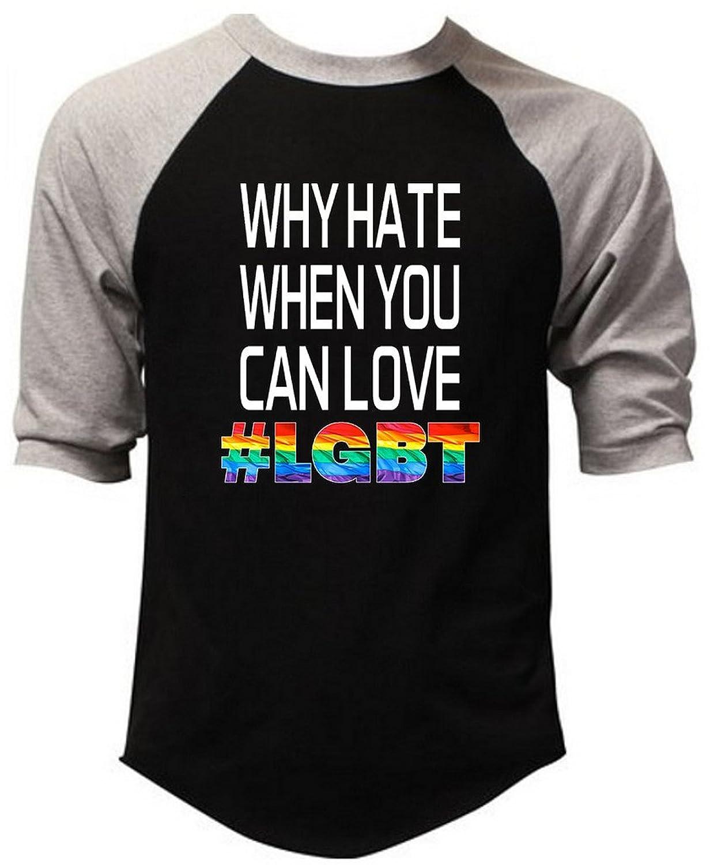 Why Hate When You Can Love LGBT Men's Gray/Black Raglan Baseball T-Shirt V234 Gray/Black