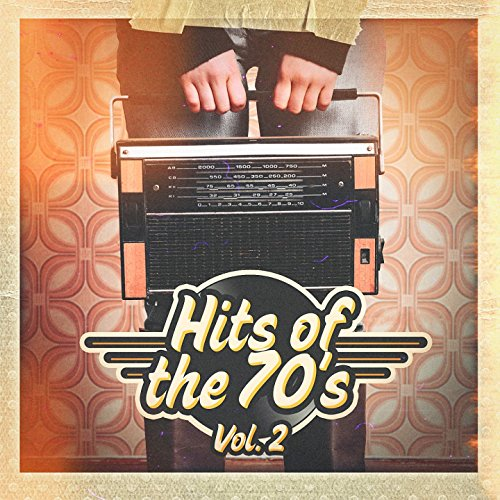 Hits of the 70's, Vol. 2 -