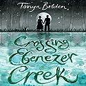 Crossing Ebenezer Creek Audiobook by Tonya Bolden Narrated by Robin Eller