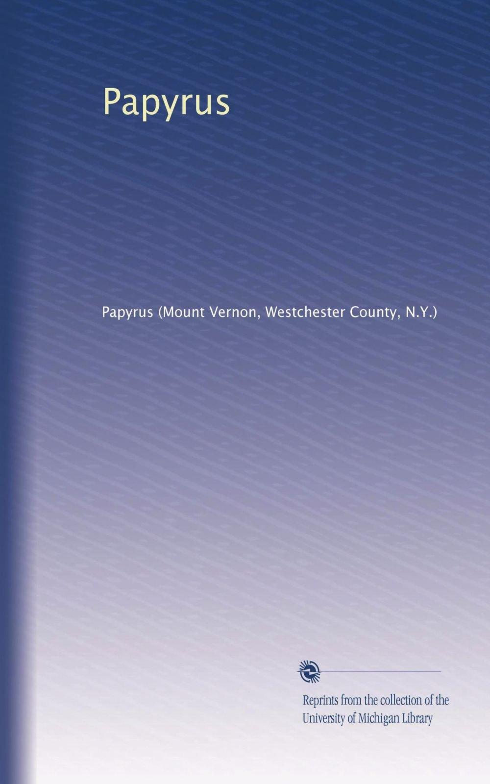 Read Online Papyrus (Volume 7) PDF