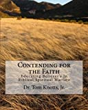 Contending for the Faith, Tom Knotts, 0615474055