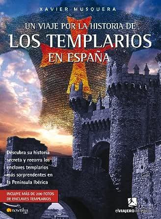 Un viaje por la historia de los templarios en España eBook ...