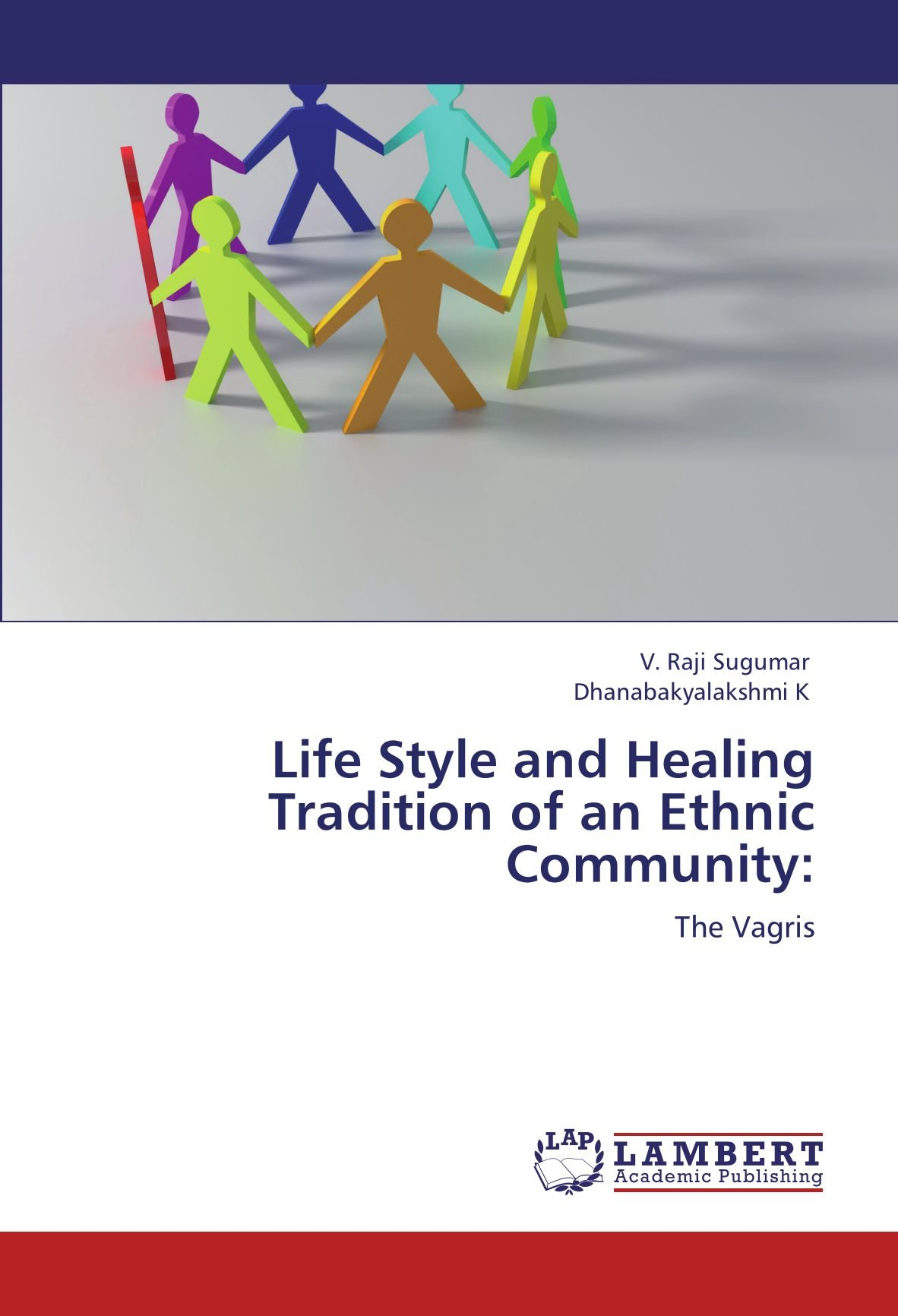 Read Online Life Style and Healing Tradition of an Ethnic Community:: The Vagris pdf