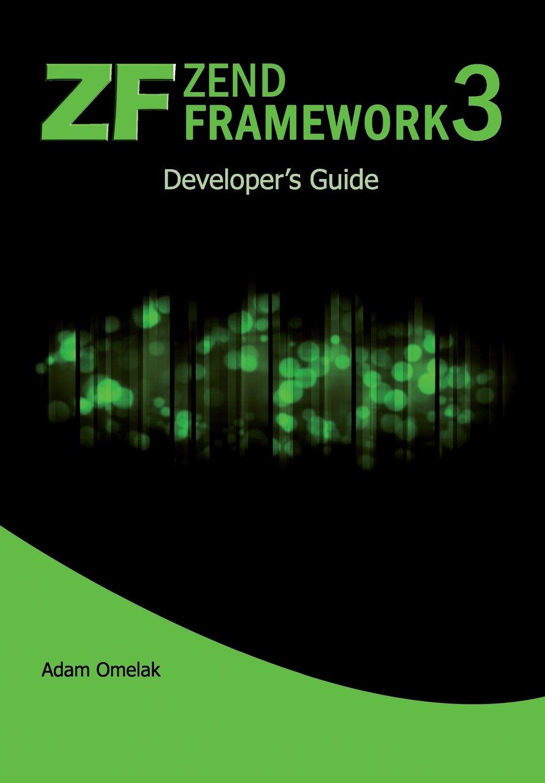 Download Zend Framework 3. Developer's Guide pdf epub