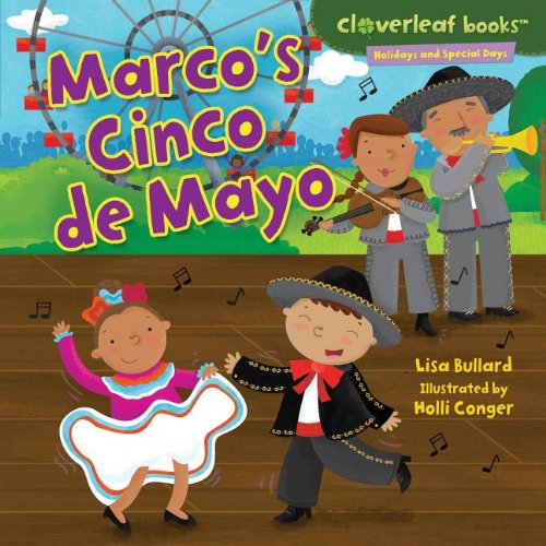 Marco's Cinco De Mayo (Cloverleaf Books - Holidays and Special Days)