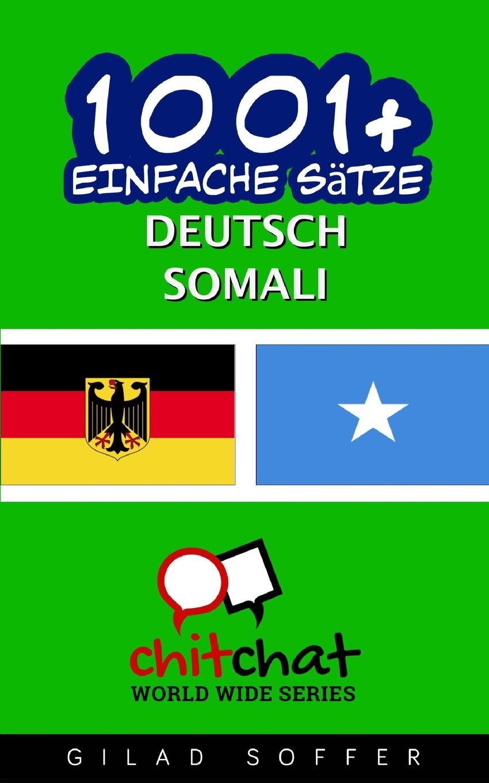 1001+ Einfache Sätze Deutsch - Somali
