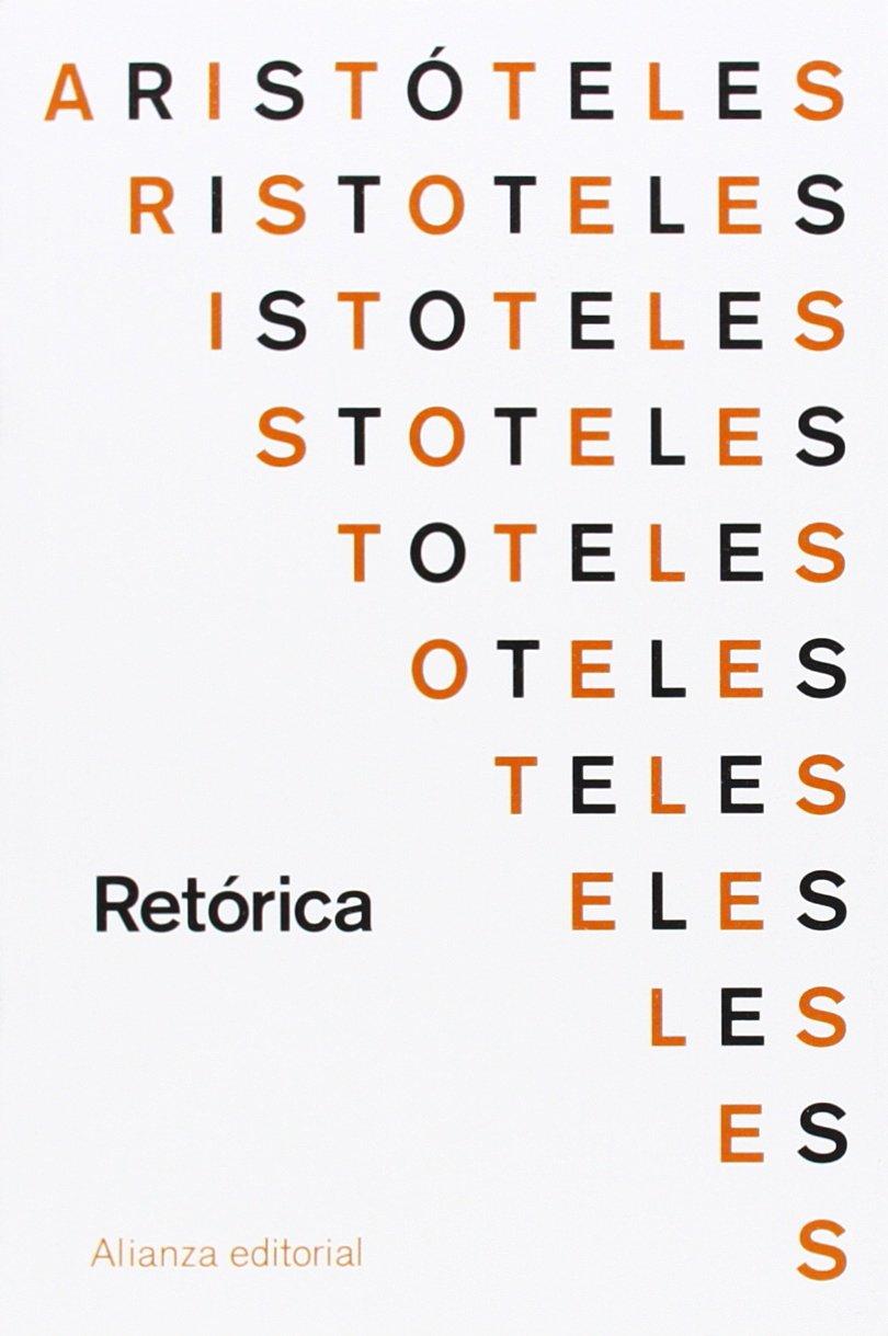 Retórica (El Libro De Bolsillo - Clásicos De Grecia Y Roma) Tapa blanda – 14 abr 2014 Aristóteles Alberto Bernabé Pajares Alianza 8420686204