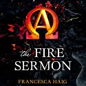 The Fire Sermon Audiobook by Francesca Haig Narrated by Lauren Fortgang