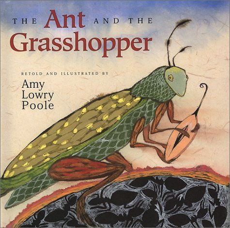 The Ant and the Grasshopper by Amy Lowry Poole (2000-09-02): Amy Lowry Poole:  Amazon.com: Books