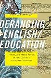 Deranging English/Education, John A. Staunton, 0814110835