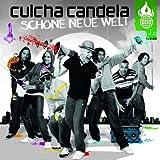 Culcha Candela - No Hay Mal