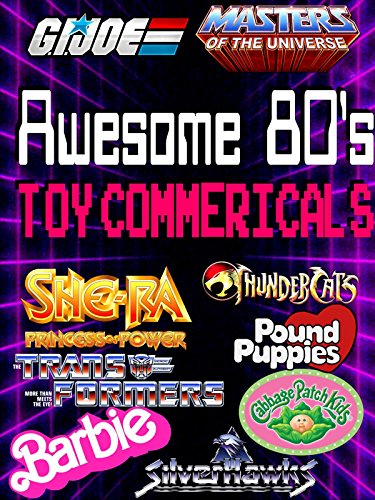 Clip: Awesome 80s Toys Commercials