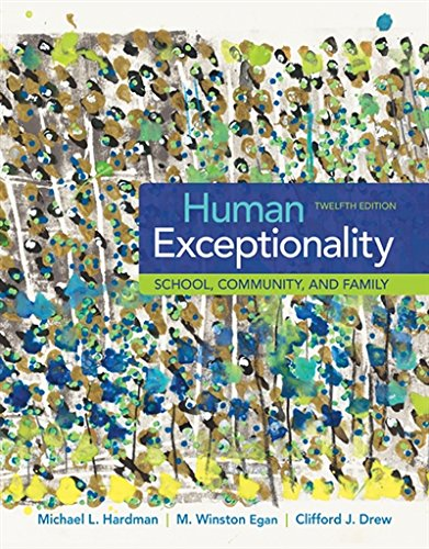 1305500970 - Human Exceptionality: School, Community, and Family