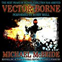 Vector Borne: A Novel Audiobook by Michael McBride Narrated by Bobby Brill