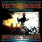 Vector Borne: A Novel | Michael McBride