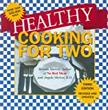 Healthy Cooking for Two, Brenda Shriver and Angela Shriver, 1930819099