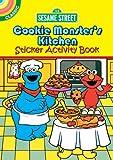 Sesame Street Classic Cookie Monster's Kitchen Sticker Activity Book, Sesame Street Staff, 0486330680