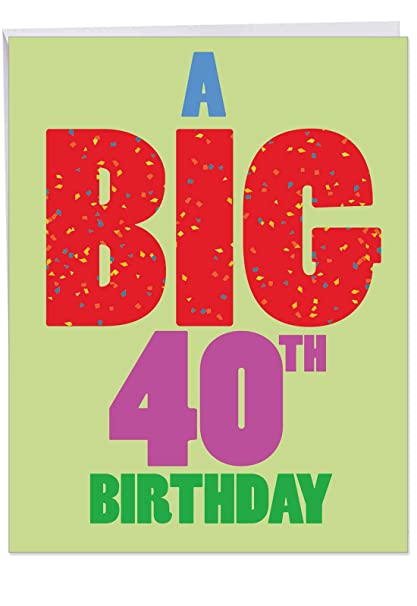Large 40th Birthday Greeting Card With Envelope 85 X 11 Inch