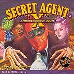 Secret Agent X #4: The Ambassador of Doom | Paul Chadwick