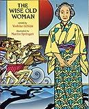 The Wise Old Woman, Yoshiko Uchida, 1563347474