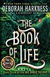 Book cover from The Book of Life: A Novel (All Souls Trilogy) by Deborah Harkness