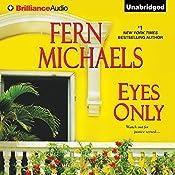 Eyes Only | Fern Michaels