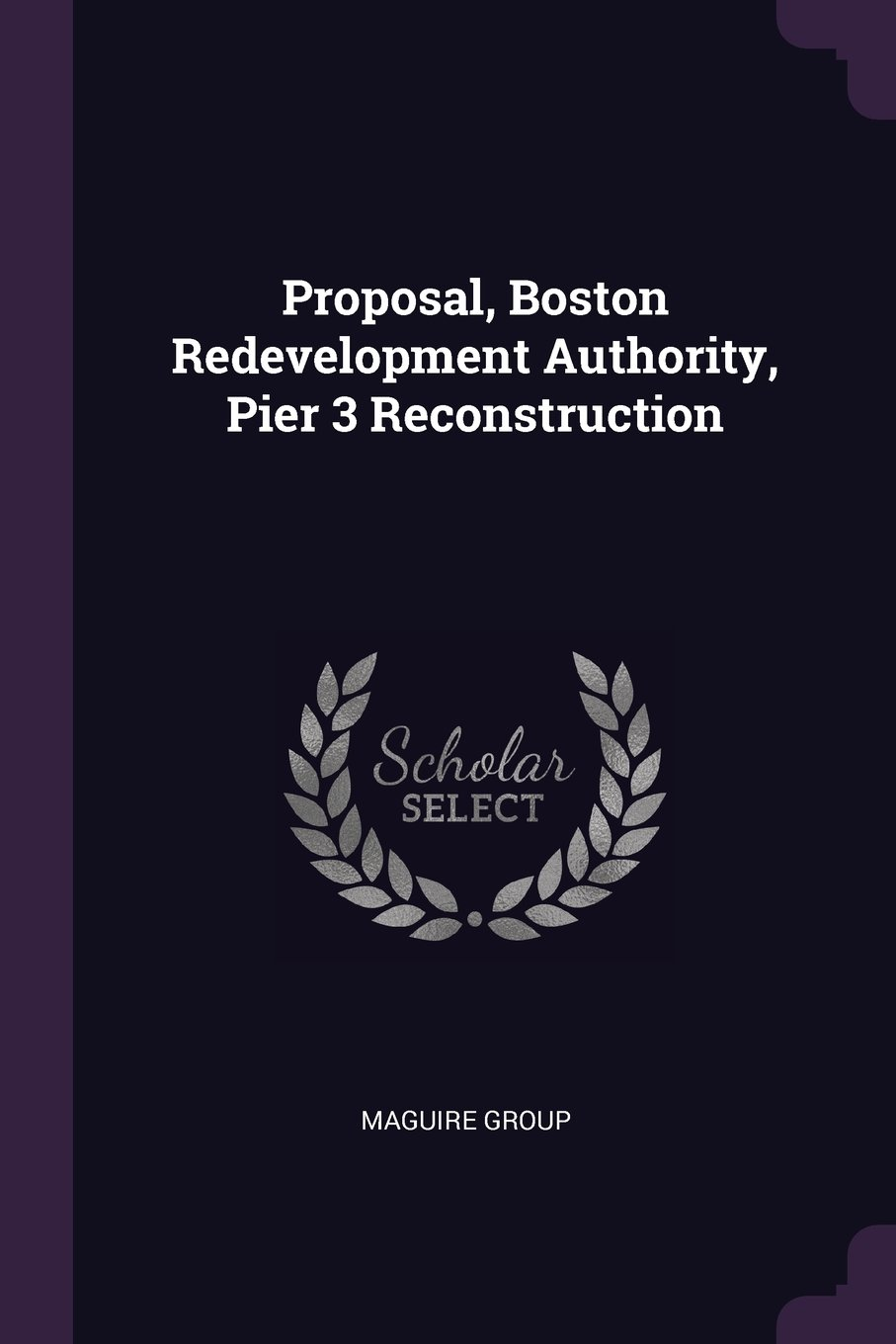 Download Proposal, Boston Redevelopment Authority, Pier 3 Reconstruction PDF