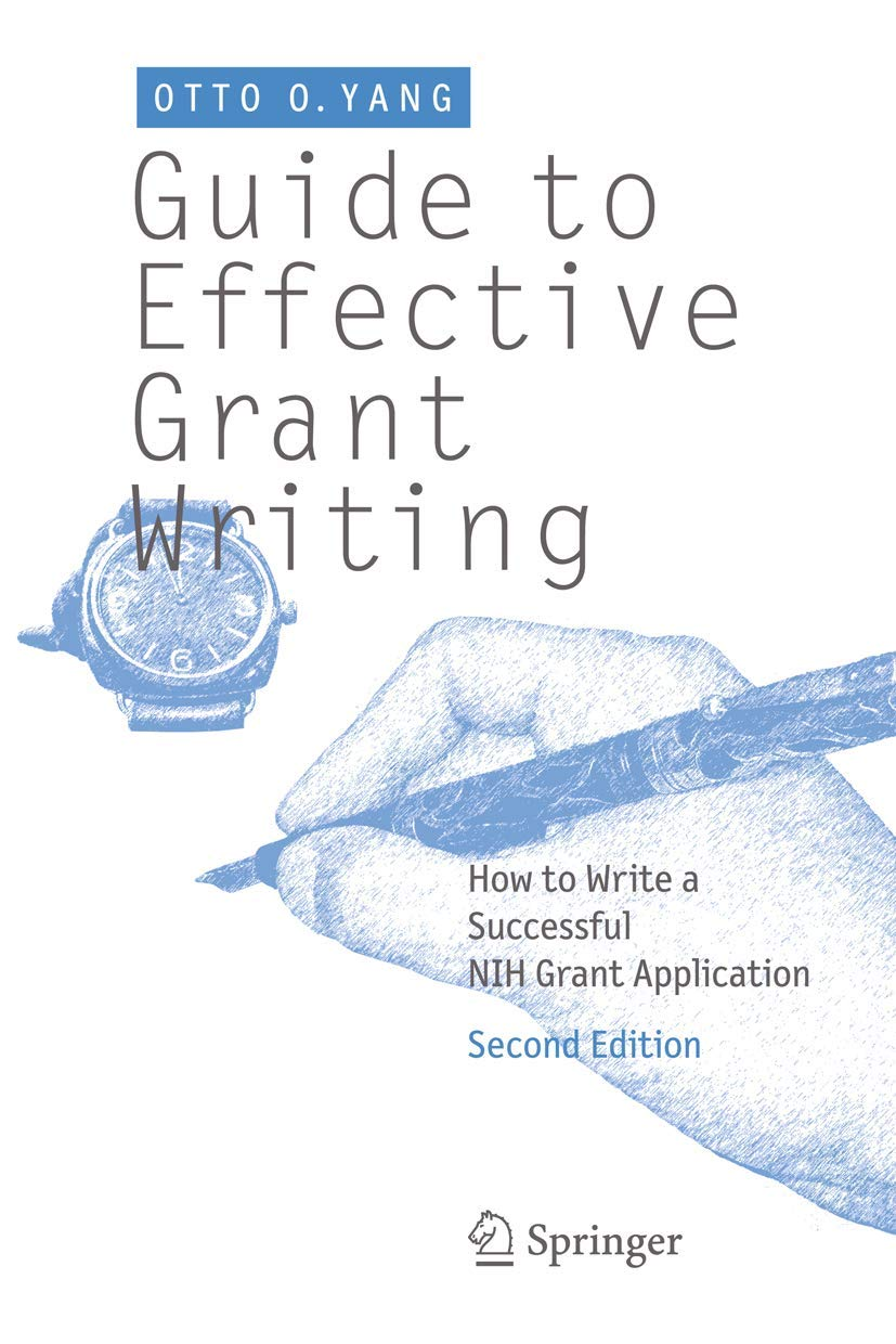 Guide to Effective Grant Writing: How to Write a Successful NIH