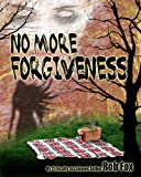 No More Forgiveness