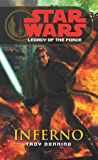 Star Wars: Legacy of the Force VI - Inferno