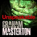 Unspeakable Audiobook by Graham Masterton Narrated by Suzy James