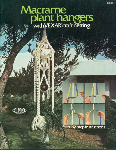 Macrame Plant Hangers With Vexar Craft -