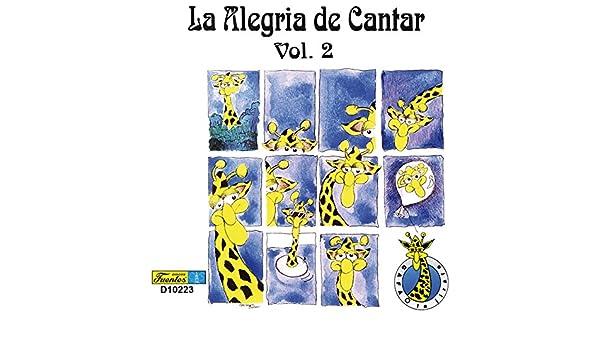 La Alegria de Cantar, Vol 2 - Para Niños by Canto Alegre on Amazon Music - Amazon.com