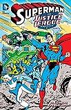 Superman and Justice League America Vol. 1 (Jla (Justice League of America))