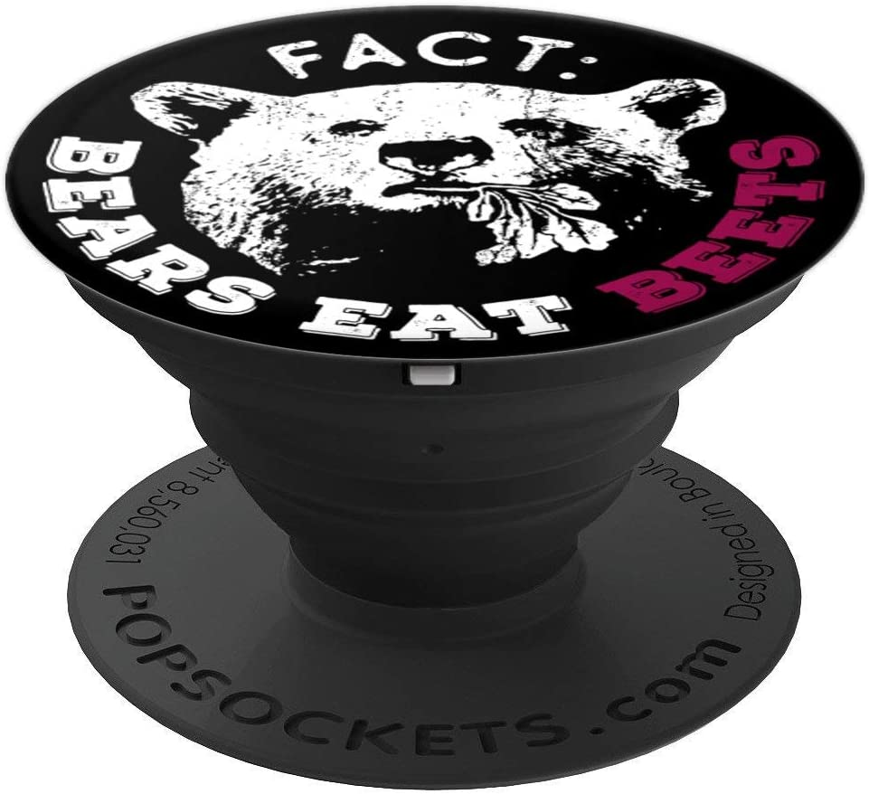 Bears Eat Beets - Funny Clever Fact PopSockets Grip and Stand for Phones and Tablets