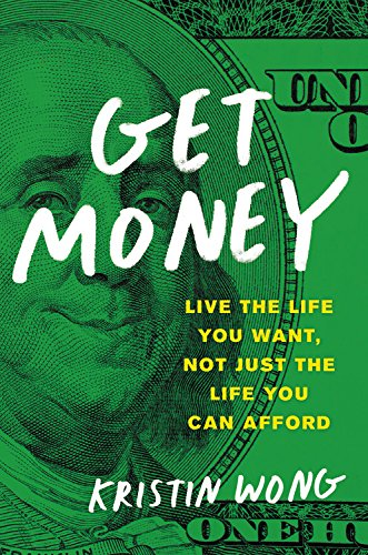Get Money: Live the Life You Want, Not Just the Life You Can Afford - Library Edition by Blackstone Pub