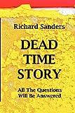 Dead Time Story, Richard Sanders, 1475235607