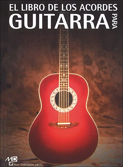 El Libro de los Acordes para Guitarra: Amazon.es: Instrumentos ...