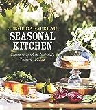 Seasonal Kitchen: Classic Recipes from Australia s Bathers  Pavilion