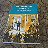img - for Brownlow North: His Life and Work book / textbook / text book