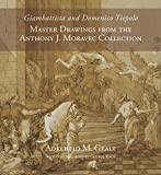 img - for Giambattista and Domenico Tiepolo: Master Drawings from the Anthony J. Moravec Collection book / textbook / text book