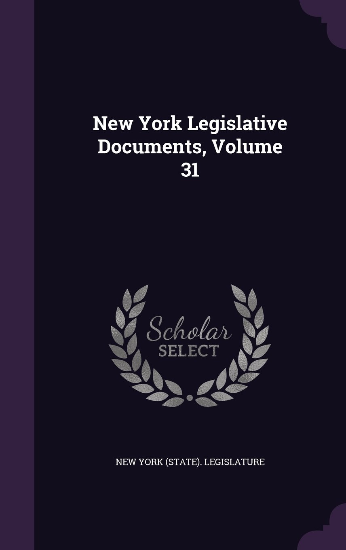 Download New York Legislative Documents, Volume 31 pdf