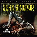 Der Anfang (John Sinclair Classics 1) Performance by Jason Dark, Oliver Döring Narrated by  div.