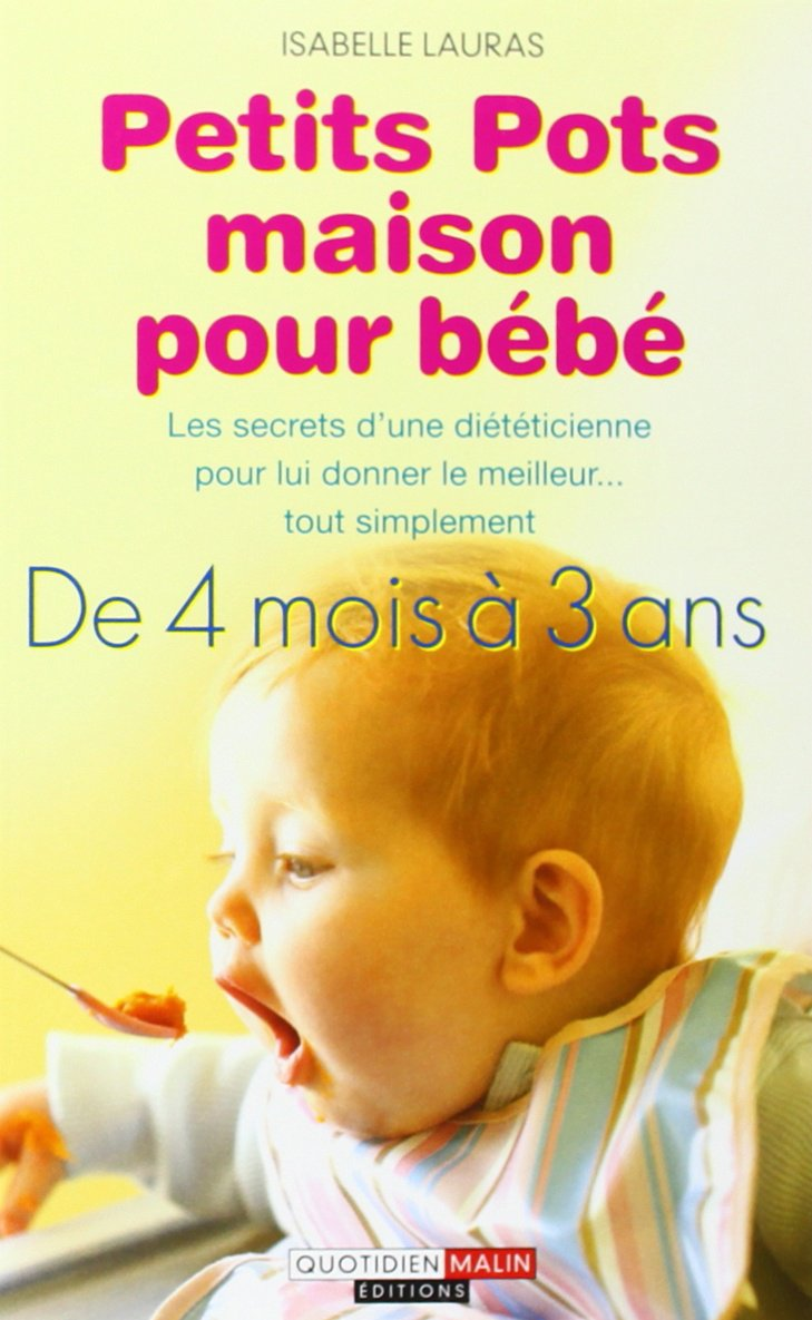 Amazon.fr   Petits Pots Maison Pour Bébé   Isabelle Lauras   Livres