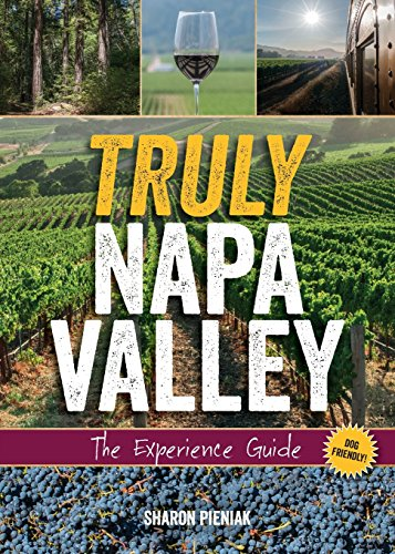 Stags Leap Napa - Truly Napa Valley: The Experience Guide