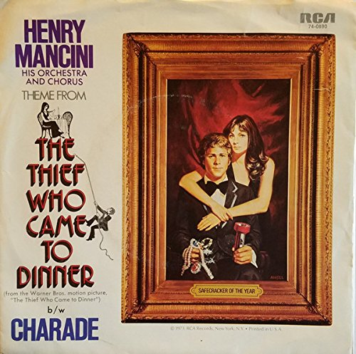 THE THIEF WHO CAME TO DINNER (THEME) / CHARADE (45/7