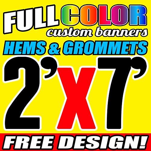 2' X 7' Full Color Printed Custom Banner 13oz Vinyl Hems & Grommets Free Design By BannersOutlet USA